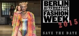Berlin Alternative Fashion Week 2015 (save the date)