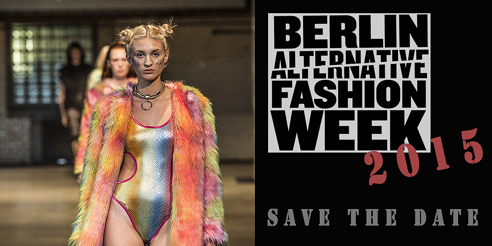 berlin alternative fashion week 2015 save the date mode shopping designer trends. Black Bedroom Furniture Sets. Home Design Ideas