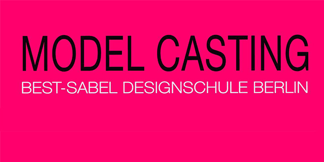 Model Casting Berlin 2016 – Fashion Week