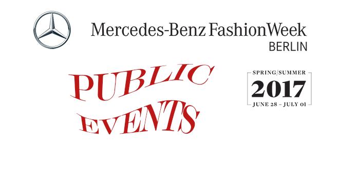 Fashion Week Berlin SS 2017 – Public Events ohne Einladung und kostenlos