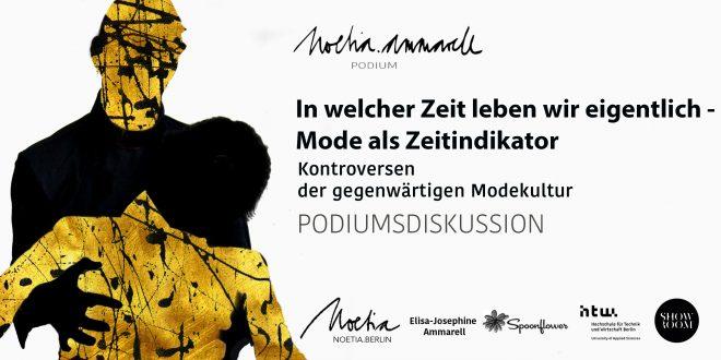 NOETIA.AMMARELL Podiumsdiskussion SS18 MBFW Berlin