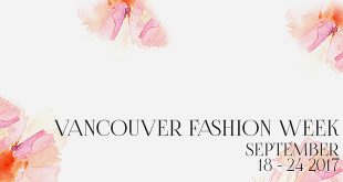 Vancouver Fashion Week Spring Summer 2018