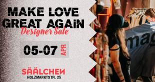 MAKE LOVE GREAT DESIGNER SALE 2019 im SÄÄLCHEN