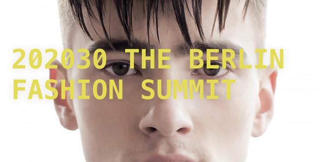 202030 – THE BERLIN FASHION SUMMIT